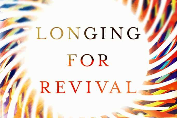 Longing for Revival